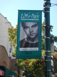 Leonardo Di Caprio in Little Italy in San DIego