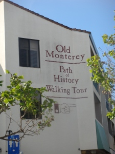 Old Monterey Path of History